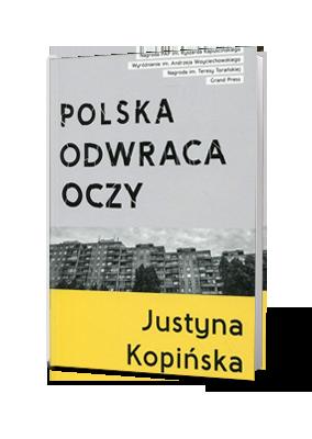 Polska odwraca oczy – Justyna Kopińska