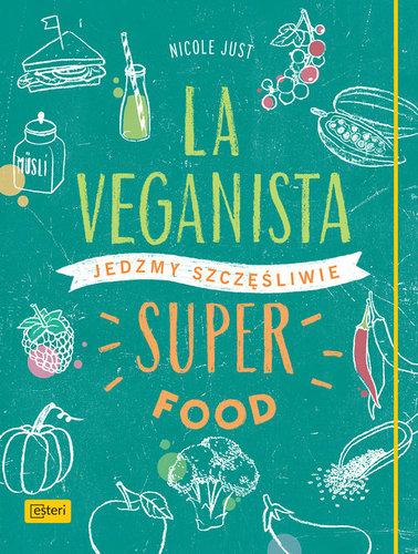 La Veganista - Nicole Just