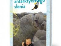 Czochrałem antarktycznego słonia