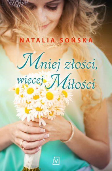 Mniej złości, więcej miłości – Natalia Sońska