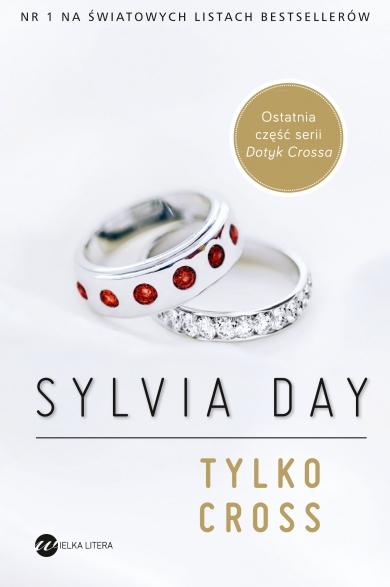 Tylko Cross – Sylvia Day