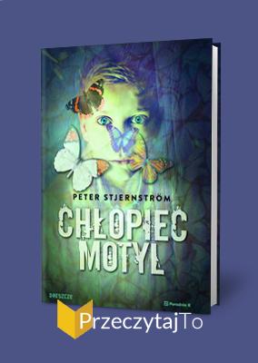 Chłopiec Motyl – Peter Stjernström