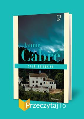 Cień eunucha – Jaume Cabré