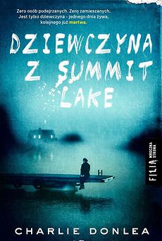 Dziewczyna z Summit Lake – Charlie Donlea