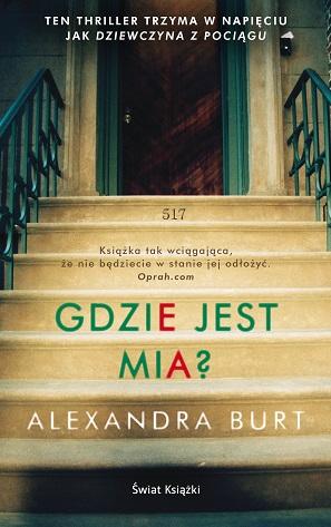 Gdzie jest Mia? – Alexandra Burt