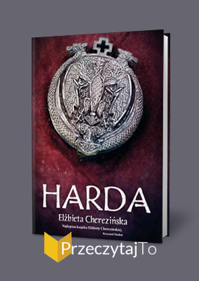 Harda – Elżbieta Cherezińska