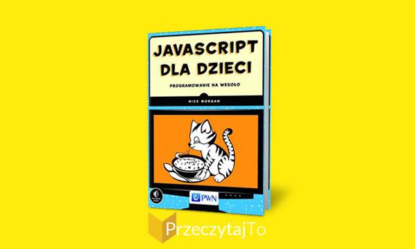 Javascript dla dzieci - recenzja