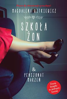 Szkoła żon/Pensjonat marzeń – Magdalena Witkiewicz