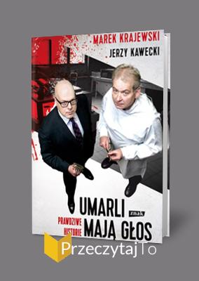 Umarli mają głos – Marek Krajewski, Jerzy Kawecki