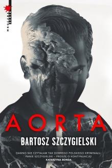 Aorta – Bartosz Szczygielski