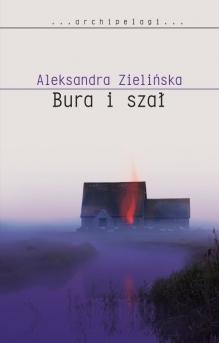 Bura i szał – Aleksandra Zielińska