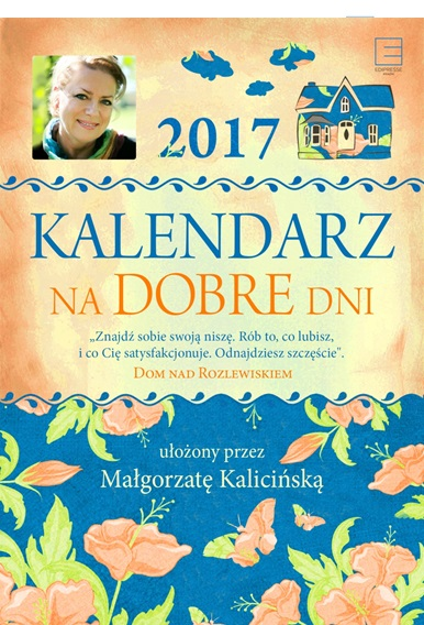 Kalendarz na dobre dni 2017