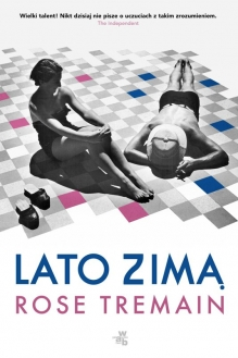 Lato zimą – Rose Tremain