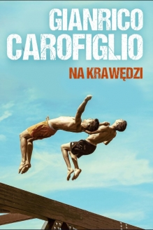 Na krawędzi – Gianrico Carofiglio