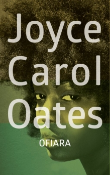 Ofiara – Joyce Carol Oates