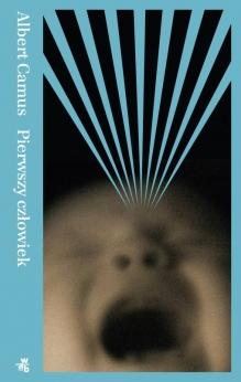 Pierwszy człowiek – Albert Camus