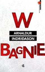 W bagnie – Arnaldur Indridason