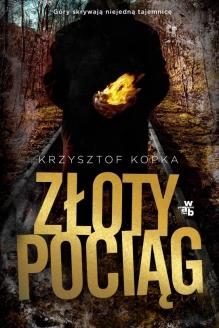Złoty pociąg – Krzysztof Kopka