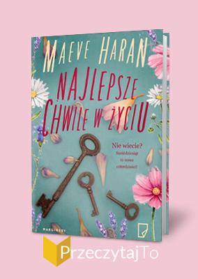Najlepsze chwile w życiu – Maeve Haran