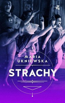 Strachy – Maria Ukniewska