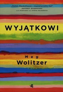 Wyjątkowi – Meg Wolitzer