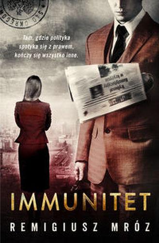 Immunitet – Remigiusz Mróz