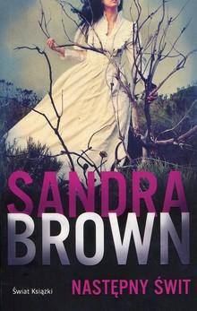 Następny świt – Sandra Brown