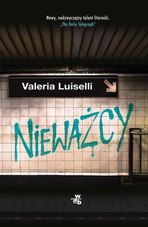 Nieważcy – Valeria Luiselli