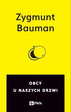 Obcy u naszych drzwi – Zygmunt Bauman