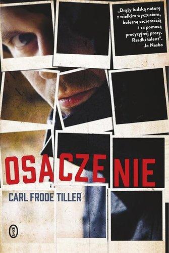 Osaczenie – Carl Frode Tiller