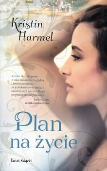 Plan na życie – Harmel Kristin