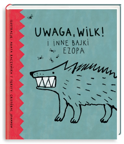 Uwaga wilk i inne bajki Ezopa – Cristobal Joannon