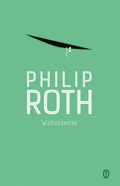 Wzburzenie – Philip Roth
