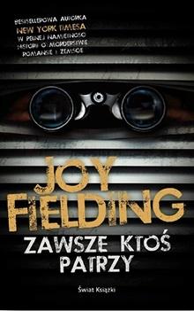Zawsze ktoś patrzy – Joy Fielding
