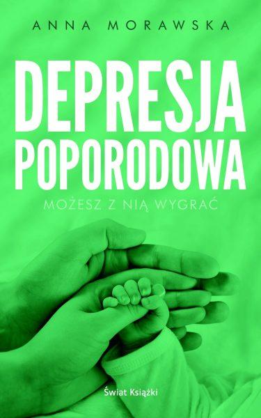 Depresja poporodowa – Anna Morawska