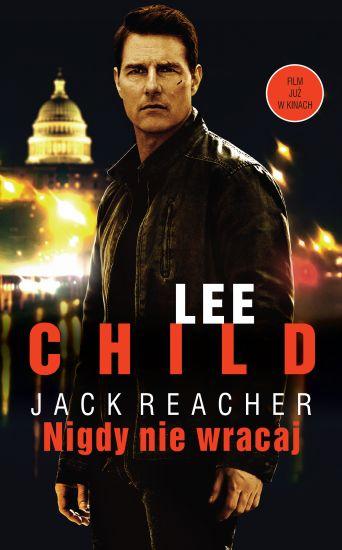 Nigdy nie wracaj – Lee Child