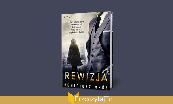Rewizja - Remigiusz Mróz