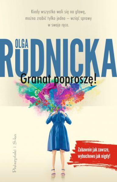 Granat poproszę – Olga Rudnicka
