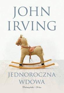 Jednoroczna wdowa – John Irving