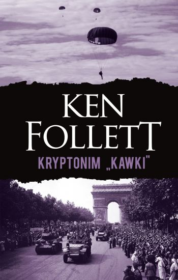 "Kryptonim ""Kawki"" – Ken Follett"