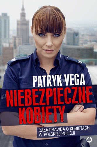 Niebezpieczne kobiety – Patryk Vega