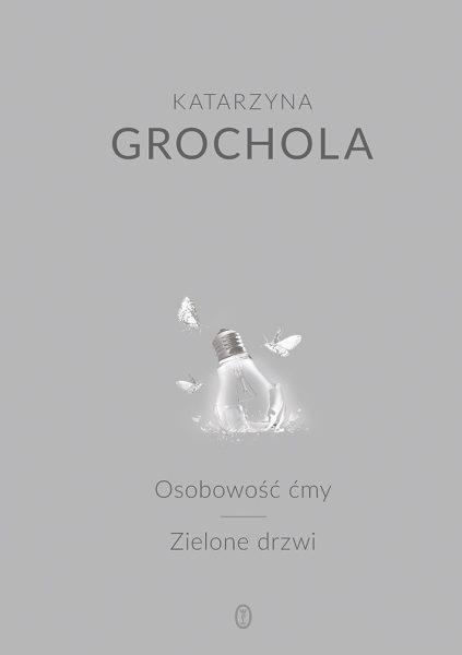 Osobowość ćmy, Zielone drzwi – Katarzyna Grochola