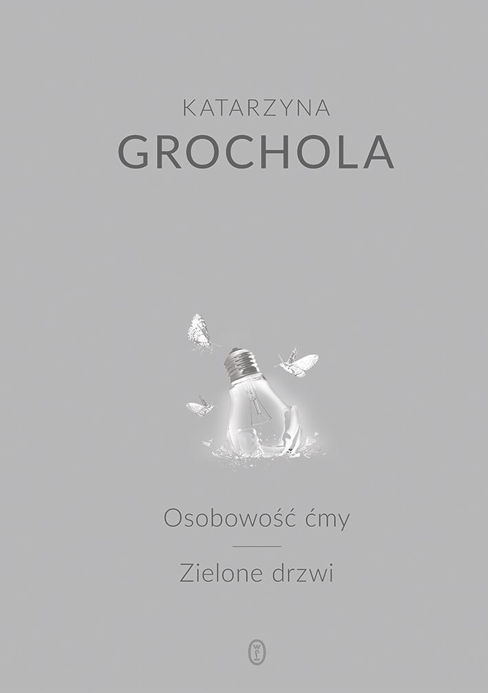 Osobowość ćmy, Zielone drzwi - Katarzyna Grochola