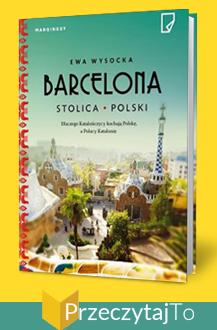 Barcelona stolica Polski – Ewa Wysocka