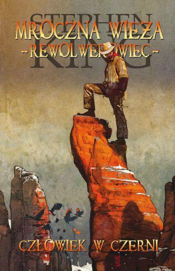Mroczna wieża 10: Człowiek w czerni – Stephen King