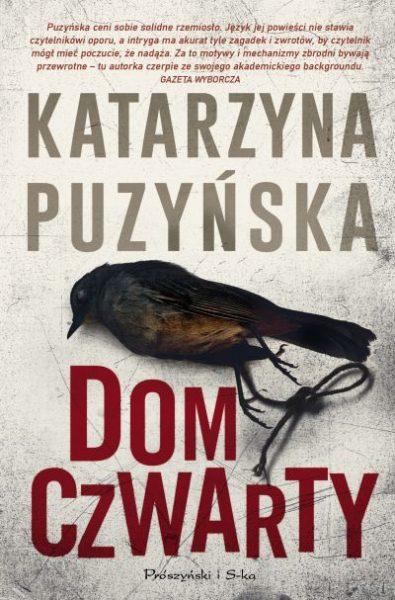 Dom czwarty – Katarzyna Puzyńska