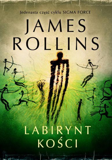 Labirynt kości – James Rollins