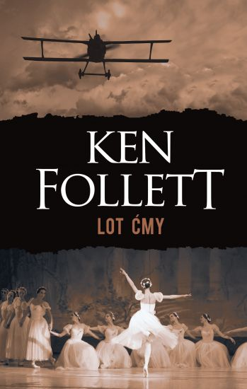 Lot ćmy – Ken Follett