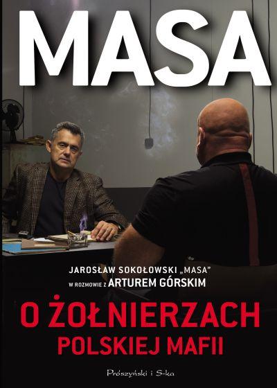 Masa o żołnierzach polskiej mafii – Artur Górski