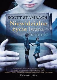 Niewidzialne życie Iwana Isajenki – Scott Stambach